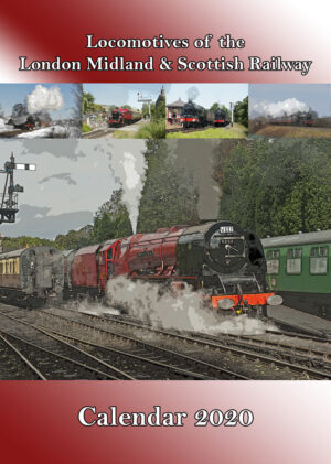 Locomotives of the London, Midland & Scottish Railway Calendar 2020