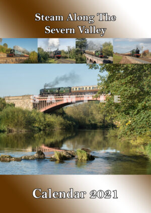 Steam Along The Severn Valley Railway Calendar 2021