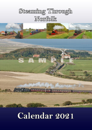 Steaming Through Norfolk Railway Calendar 2021